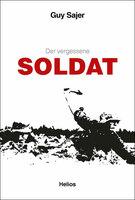 Neu im Helios-Verlag: Guy Sajer: Der vergessene Soldat