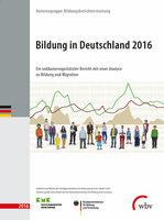 """Langzeitanalyse über 10 Jahre: Der Bericht """"Bildung in Deutschland 2016"""""""