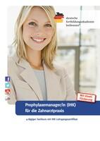 Fachkurs: Prophylaxemanager/in mit IHK Lehrgangszertifikat
