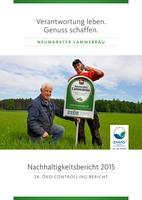 24. Nachhaltigkeitsbericht: Neumarkter Lammsbräu mit neuen Effizienzbestmarken und 100 Prozent regionalem Bio-Bier