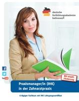 Feedback für Fortbildung PraxismanagerIn IHK jeweils für die Arztpraxis und Zahnarztpraxis