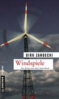 Windspiele - der neue Krimi zur Energiewende