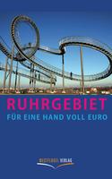 """Neu erschienen: """"Ruhrgebiet für eine Hand voll Euro"""""""