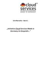 Initiative Cloud Services Made in Germany präsentiert neue Ausgabe von Band 1 ihrer Schriftenreihe