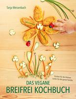 """Buchneuerscheinung: """"Das vegane Breifrei Kochbuch"""""""