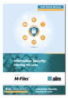 Studie von M-Files und AIIM zeigt Häufigkeit von Verletzungen der Informationssicherheit