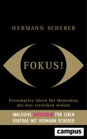 """Neues Buch """"Fokus"""" von Redner Hermann Scherer: Chancen nutzen"""
