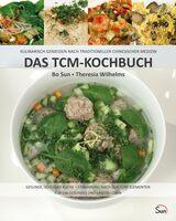 Kochbuch nach TCM für eine selbstbestimmte Gesundheit