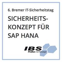 SAP HANA verlangt neue Sicherheitsarchitektur