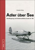Doku: Adler über See, von Christian König, NEU im Helios-Verlag