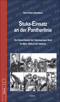 Stuka-Einsatz an der Pantherlinie, von Hans Peter Eisenbach, Doku