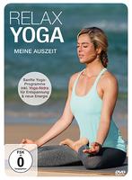 Jetzt auf DVD: Relax Yoga - Meine Auszeit