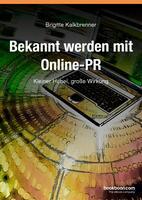 """In 2. Auflage: E-Book """"Bekannt werden mit Online-PR"""""""