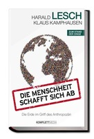 Kurz die Welt retten oder zerstören? Neu: Harald Lesch auf Ecobookstore
