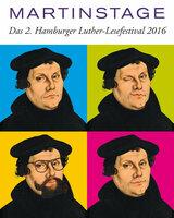 "2. Hamburger Luther-Lesefestival ""Martinstage 2016"""