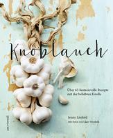 Knoblauch - neues Kochbuch bei ars vivendi