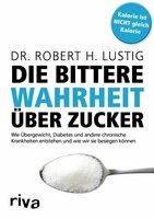 lst Zucker Gift? Das neue Anti-Zucker-Buch mit Prof. Lustig auf Ecobookstore