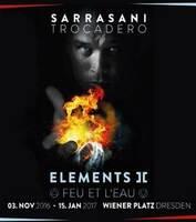 "Sarrasani-Dinnershow ""Elements II: Feu et L"