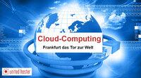Cloud-Computing: Frankfurt das Tor zur Welt