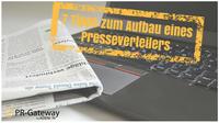 Mit diesen Tipps gelingt der Aufbau eines gut gepflegten Presseverteilers
