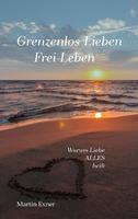 """Vorstellung der Neuerscheinung des Buches """"Grenzenlos Lieben - Frei Leben"""""""