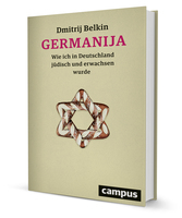 Germanija - Wie ich in Deutschland jüdisch und erwachsen wurde