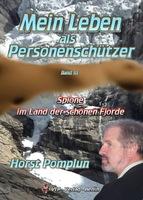 Schon das Dritte Buch der Legende im Personenschutz Horst Pomplun wurde bei der Buchmesse in Berlin vorgestellt