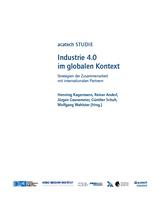 Studie Industrie 4.0 im globalen Kontext: So kann die internationale wirtschaftliche Zusammenarbeit gelingen