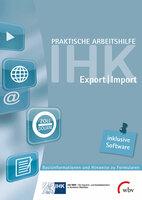 Ex- und Importformulare sicher und schnell ausfüllen