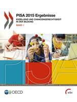 PISA 2015 Naturwissenschaften: Schülerinnen und Schüler in Deutschland setzen ihr Wissen gut ein