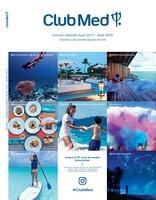 Club Med präsentiert sonnige Aussichten für Familien, Genießer und sportlich Aktive in den schönsten Regionen der Welt