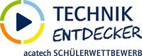 acatech Schülerwettbewerb TECHNIKENTDECKER:  bestes Technikvideo von bayerischen Schülerinnen und Schülern gesucht
