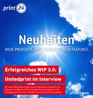 print24.com: Erfolgreiches WtP bedeutet, Kunden permanent mit neuen Produkten, Services und Features zu begeistern!