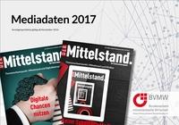 Der Mittelstand: Höhere IVW-geprüfte Auflage und Mediadaten 2017 für Unternehmermagazin vom BVMW