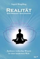Realität - ein Produkt des Geistes
