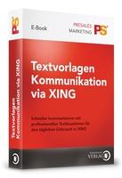 Internet & Co: Textvorlagen Kommunikation via XING bringt frischen Wind in den Markt