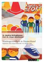 Klasse in Sport! Kindergesundheit in Deutschland