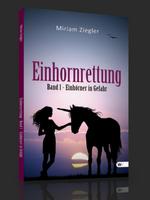 Einhornrettung – Miriam Ziegler