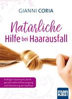 Natürliche Hilfe bei Haarproblemen