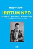 Buchankündigung: Ex-Parteichef Holger Apfel hält kritische Rückschau auf die NPD - inar.de (Pressemitteilung)