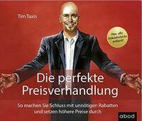 """Preisverhandlungs-Experte Tim Taxis bringt sein neues Buch """"Die perfekte Preisverhandlung"""" als Audio-Book auf den Markt"""