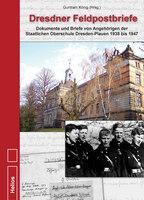 Neu im Helios-Verlag: Dresdner Feldpostbriefe von G. König
