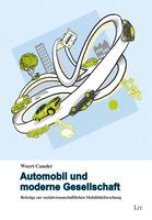 Ecobookstore empfiehlt Weert Canzler: Mit Automobil zur moderne Gesellschaft