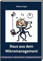 BuchNEUerscheinung  Raus aus dem Mikromanagement