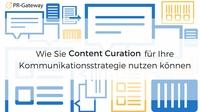 Content Curation als Kommunikationsstrategie - 4 Gründe warum es sich lohnt, fremde Inhalte zu teilen