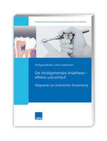 Spitta veröffentlicht neues Fachbuch zur Anwendung der intraligamentären Anästhesie