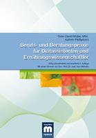 Berufs- und Beratungspraxis für Diätassistenten und Ernährungswissenschaftler jetzt als Fachbuch im Mainz Verlag erschienen