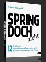SPRING DOCH nicht – Oliver Frenkel