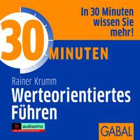 """""""30 Minuten Werteorientiertes Führen"""" ab sofort als Hörbuch erhältlich"""