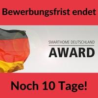 SmartHome Award 2017 - Bewerbungsphase endet in 10 Tagen!